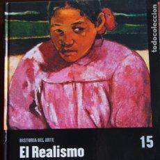 Libros antiguos: EL REALISMO Y EL IMPRESIONISMO. Lote 176937028