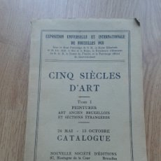 Libros antiguos: CINQ SIÈCLES D' ART - TOMO I - PEINTURES. EXPOSICIÓN BRUSELAS. 1935.. Lote 180096260