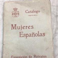 Libros antiguos: CATÁLOGO EXPOSICIÓN RETRATOS MUJERES ESPAÑOLAS 1928 SOCIEDAD ESPAÑOLA AMIGOS DEL ARTE. Lote 180206598