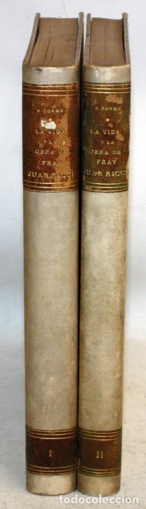 LA VIDA Y LA OBRA DE FRAY JUAN RICCI. 2 TOMOS POR ELIAS TORMO Y MONZO. MADRID, 1930 (Libros Antiguos, Raros y Curiosos - Bellas artes, ocio y coleccion - Pintura)