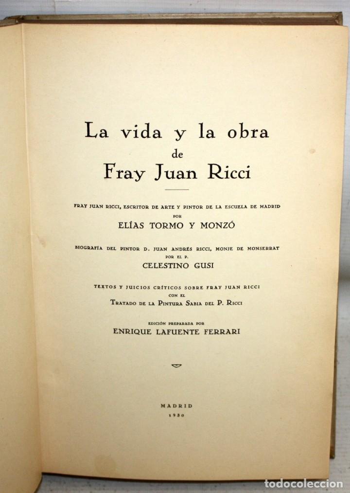 Libros antiguos: LA VIDA Y LA OBRA DE FRAY JUAN RICCI. 2 TOMOS POR ELIAS TORMO Y MONZO. MADRID, 1930 - Foto 5 - 181924965