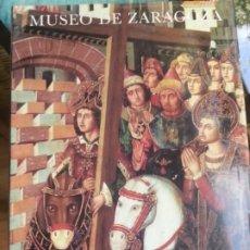 Libros antiguos: MUSEO DE ZARAGOZA. . Lote 182711062
