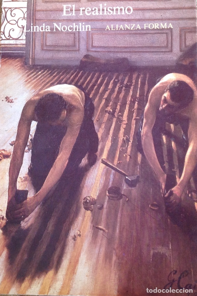 EL REALISMO.LINDA NOCKLIN. PINTURA. (Libros Antiguos, Raros y Curiosos - Bellas artes, ocio y coleccion - Pintura)