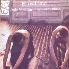 Libros antiguos: EL REALISMO.LINDA NOCKLIN. PINTURA.. Lote 182866272