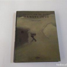 Libros antiguos: COLECCIÓN DE ARTE MANUEL JOVE - MARTA GARCÍA-FAJARDO - LUNWERG. Lote 183279571