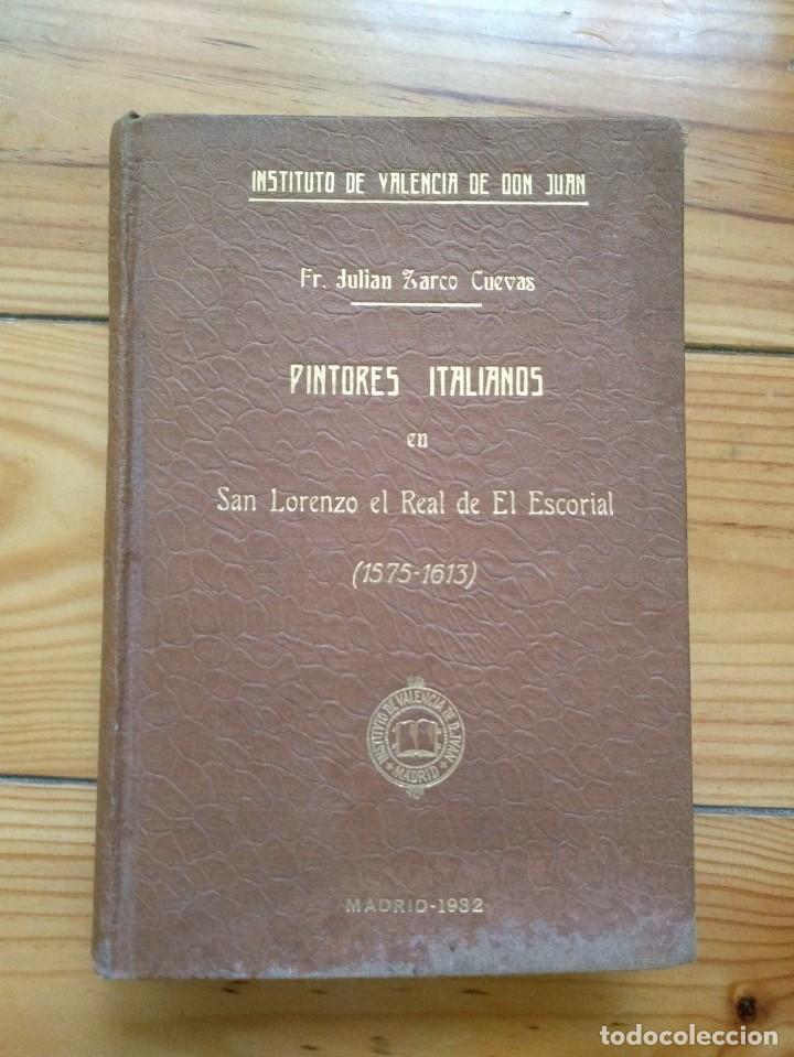 Libros antiguos: Zarco Cuevas, Julián - Pintores Españoles e Italianos en San Lorenzo el Real de El Escorial - Foto 11 - 184595195