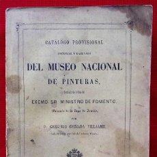 Libros antiguos: CATÁLOGO PROVISIONAL Y RAZONADO DEL MUSEO NACIONAL DE PINTURAS. MADRID. AÑO: 1865.. Lote 185739420