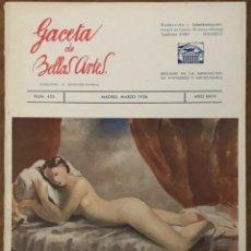 Libri antichi: CINCO NÚMEROS DE LA REVISTA GACETA DE BELLAS ARTES - ÓRGANO DE PINTORES Y ESCULTORES. Lote 185752737