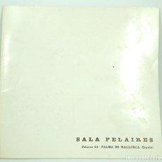 Livros antigos: CATÁLOGO ARTE - WILL FABER -SALA PELAIRES - MALLORCA / N-9567. Lote 187493840