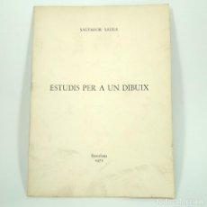 Livres anciens: CATÁLOGO ARTE - SALVADOR SAURA - ESTUDIS PER A UN DIBUIX - BARCELONA 1972 / N-9571. Lote 187494093