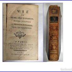 Libros antiguos: AÑO 1783: VIDA DE MIGUEL ÁNGEL. PINTOR, ESCULTOR Y ARQUITECTO DE FLORENCIA.. Lote 187592765