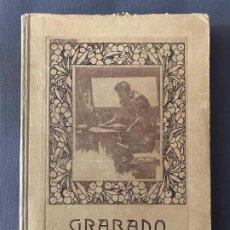 Libros antiguos: GRABADO DE FRANCISCO ESTEVE BOTEY , 1914, CON GRABADOS ORIGINALES. Lote 189207085