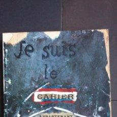 Libros antiguos: JE SUIS LE CAHIER - LOS CUADERNOS DE PICASSO EXPOSICIÓN NEW YORK 1986 - ARNOLD Y MARC GLIMCHER. Lote 189510313