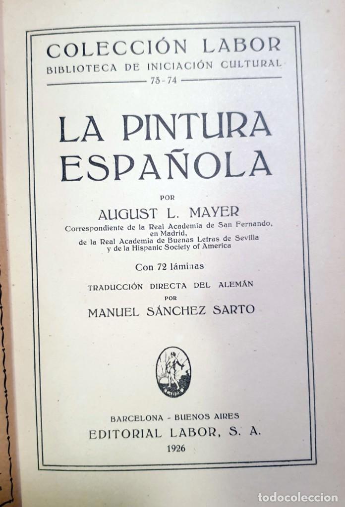 Libros antiguos: La pintura española - August L Mayer - 1926 - 1ª EDICION - Foto 2 - 79587125