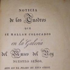 Libros antiguos: 1828 MUSEO DEL PRADO CUADROS QUE SE HALLAN EN LA GALERIA DEL MUSEO DEL REY. Lote 191315850