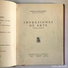Libros antiguos: IMPRESIONES DE ARTE. - LÓPEZ-ROBERTS, MAURICIO. DEDICADO. Lote 191877418