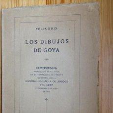 Libros antiguos: LOS DIBUJOS DE GOYA. FELIX BOIX. 1922. Lote 192532873