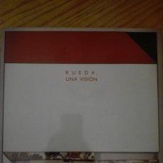 Libros antiguos: RUEDA, UNA VISIÓN. CATALOGO DE EXPOSICIÓN RETROSPECTIVA.. Lote 192737037