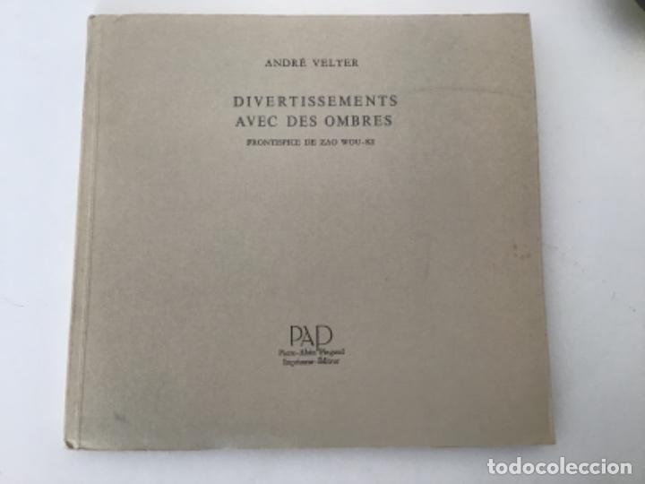 DIVERTISSEMENTS AVEC DES OMBRES CON FRONTISPICIO DE ZAO WOU KI (Libros Antiguos, Raros y Curiosos - Bellas artes, ocio y coleccion - Pintura)