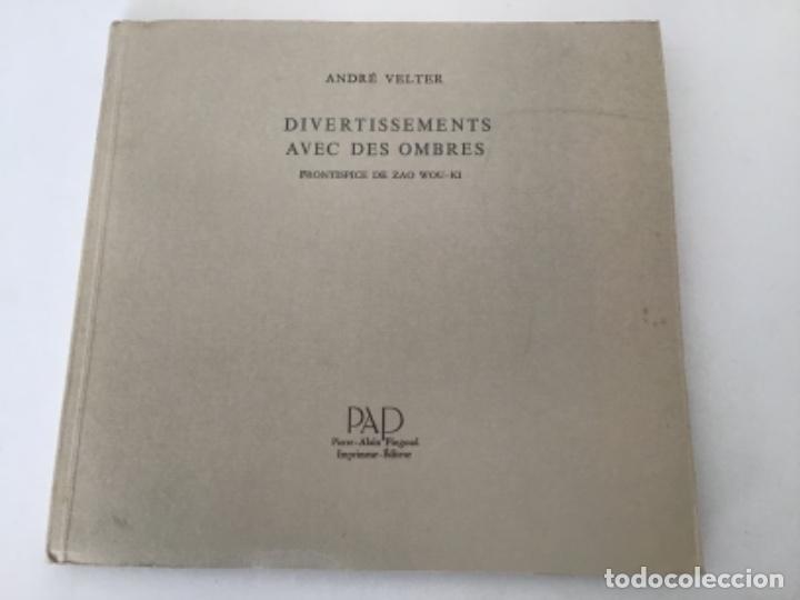 Libros antiguos: Divertissements avec des Ombres con frontispicio de Zao Wou Ki - Foto 6 - 193304091