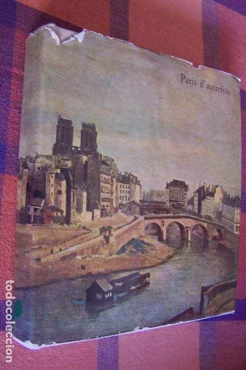 Libros antiguos: PARIS D AUTREFOIS DE FOUQUET A DAUMIER, 1957. TEXTOS EN FRANCÉS. - Foto 7 - 194622782