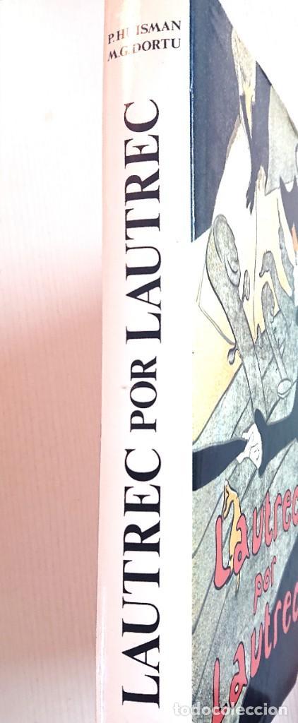 Libros antiguos: LAUTREC por LAUTREC · Phillippe HUISMAN -M.G. DORTU · BLUME, 1982 (Segunda Edición) - Foto 2 - 194673977