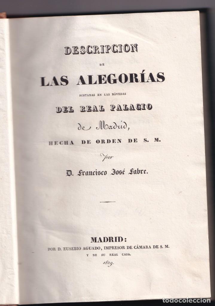 FRANCISCO JOSÉ FABRE: LAS ALEGORÍAS PINTADAS EN LAS BÓVEDAS DEL REAL PALACIO. 1829 (Libros Antiguos, Raros y Curiosos - Bellas artes, ocio y coleccion - Pintura)