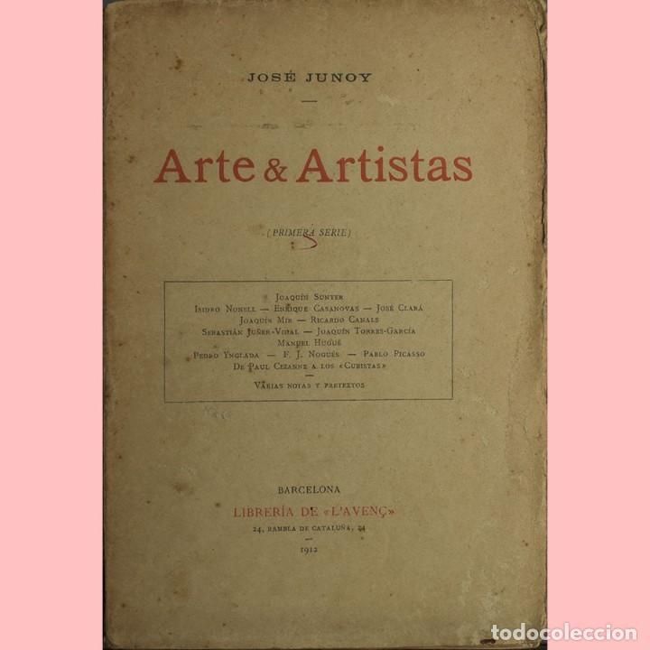 LIBRO ANTIGUO. ARTE&ARTISTAS, JOSÉ JUNOY, 1912 (Libros Antiguos, Raros y Curiosos - Bellas artes, ocio y coleccion - Pintura)
