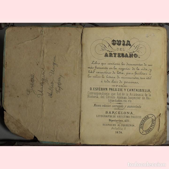 Libros antiguos: LIBRO ANTIGUO. GUIA DEL ARTESANO. ESTÉBAN PALUZIE. 1874 - Foto 2 - 194881647
