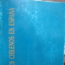Libros antiguos: PINTORES CHILENOS EN ESPAÑA : GUILLERMO MUÑOZ VERA - RAUL EBERHARD . ALDO BAHAMONDE. OCTUBRE 1992. Lote 194646690