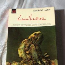 Libros antiguos: ARTISTAS ESPAÑOLES CONTEMPORANEOS SERIE PINTORES N 85 ,LUCIO MUÑOZ SANTIAGO AMON. Lote 195194638