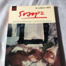 Libros antiguos: ARTISTAS ESPAÑOLES CONTEMPORANEOS SERIE PINTORES N86 ANTONIO SUAREZ M.GARCIA VIÑO.. Lote 195194661