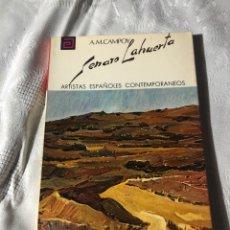 Libros antiguos: ARTISTAS ESPAÑOLES CONTEMPORANEOS SERIE PINTORES 53 LA HUERTA A.M.CAMPOY. Lote 195194785