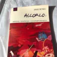 Libros antiguos: ARTISTAS ESPAÑOLES CONTEMPORANEOS SERIE PINTORES 58 ALCORLO JAIME MONEY. Lote 195194845