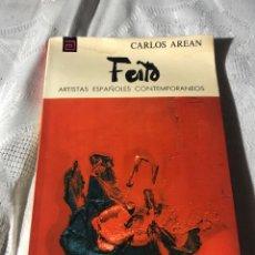 Libros antiguos: ARTISTAS ESPAÑOLES CONTEMPORANEOS SERIE PINTORES 98 LUIS FEITO CARLOS AREAN. Lote 195195101