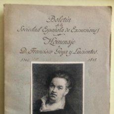 Libros antiguos: HOMENAJE A GOYA.- BOLETIN SOCIEDAD ESPAÑOLA EXCURSIONES- 1.928. Lote 195388920
