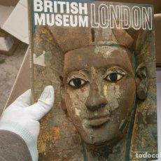 Libros antiguos: LIBRO ¡¡BRITISH MUSEUM LONDON¡'¡. Lote 195740710