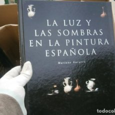 Libros antiguos: LA LUZ Y LAS SOMBRAS EN LA PINTURA. Lote 195741916