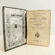 Libri antichi: LIBRO. MANUAL PARA LOS AFICIONADOS A LA PINTURA DE G. RONCHETTI. 1912. Lote 195778796