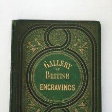 Libros antiguos: GALLERY OF BRITISH ENGRAVINGS - 1865. Lote 195995812