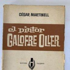 Libros antiguos: EL PINTOR GALOFRE OLLER (ESDUDIS VALLENCS). Lote 198606366