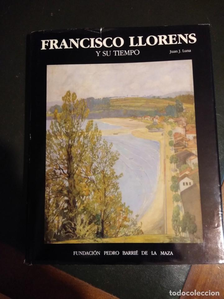 FRANCISCO LLORENS Y SU TIEMPO (Libros Antiguos, Raros y Curiosos - Bellas artes, ocio y coleccion - Pintura)