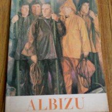 Libros antiguos: ALBIZU -- OLEOS Y DIBUJOS . Lote 199323688