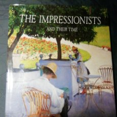 Libros antiguos: THE IMPRESSIONISTS AND THEIR TIME. FRANÇOIS MATHEY. Lote 202044715