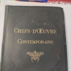 Libros antiguos: LIBRO DIBUJO CHEFS - D'OEUVRE CONTEMPORAINS RARO MUY ANTIGUO. Lote 202765236