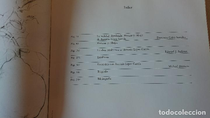 Libros antiguos: ANTONIO LÓPEZ GARCÍA - DIBUJOS PINTURAS ESCULTURAS - Michael Brenson, F. Calvo Serraller, Edward J - Foto 5 - 203822518