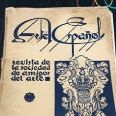Libros antiguos: ARTE ESPAÑOL REVISTA DE LA SOCIEDAD DE AMIGOS DEL ARTE 1930 SEGUNDO TRIMESTRE. Lote 204993370