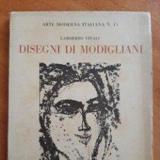 Libros antiguos: 1929 DISEGNI DI MODIGLIANI - LAMBERTO VITALI / ILUSTRADO / EDICIÓN NUMERADA. Lote 205720728
