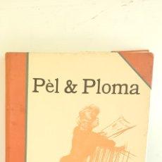 Libros antiguos: LIBRO PÉL & PLOMA .1 DE JUNY DE 1900 A 15 DE MAIG DE 1901 . COMPLETO. Lote 206987192