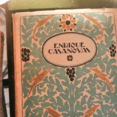 Libros antiguos: MANUEL BENEDITO – ENRIQUE CASANOVAS. Lote 208964251